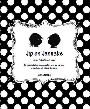 Jip En Janneke Lesidee Annie M G Schmidt Week Jufanke Nl
